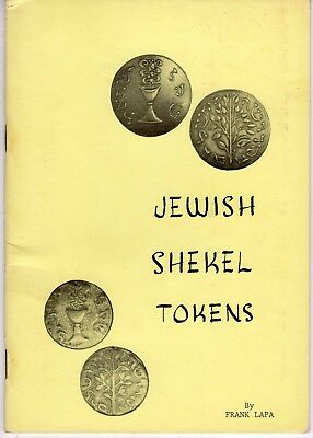 1 Minor Bend In Jewish Shekel Tokens Book  By Frank Lapa 1972 18 Pages