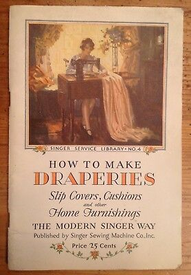 Antique 1929 SINGER SEWING MACHINE Booklet HOW to Make DRAPERIES Curtains Illust