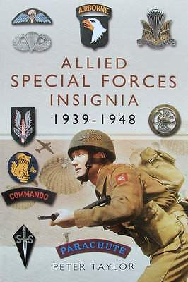 BOEK/LIVRE/BOOK : ALLIED SPECIAL FORCES INSIGNIA 1939 - 1948 (insigne militaire