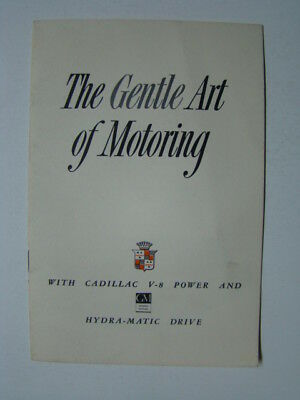 Gentle Art of Motoring With Cadillac V-8 Power & Hydra-Matic Drive Booklet 1948
