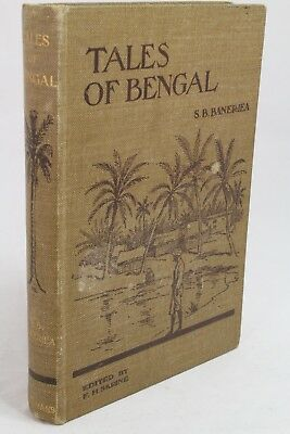 Tales of Bengal - S.B.Banerjea - 1910 1st Edition. Excellent condition