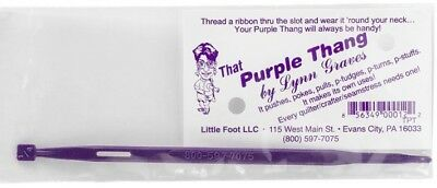 That Purple Thang - Multi Purpose Tool For Quilters, Sewers, Crafters