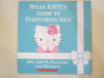 Hello Kitty's Guide to Everything Nice Paperback Ages 8-11 Reading Level Grade 4