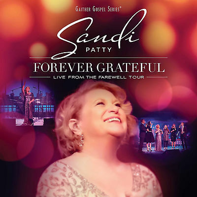 Forever Grateful: Live From The Farewell Tour Sandi Patty Audio CD NEW
