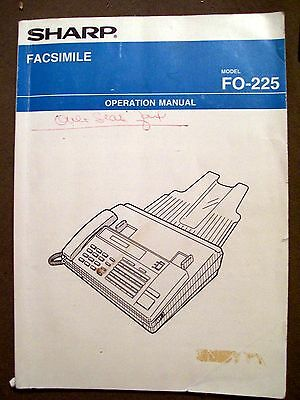 Sharp Facsimile Model FO-225 Operation Manual Book Only!!