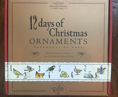 Williams Sonoma 12 days of Christmas ornaments brand new in original box.