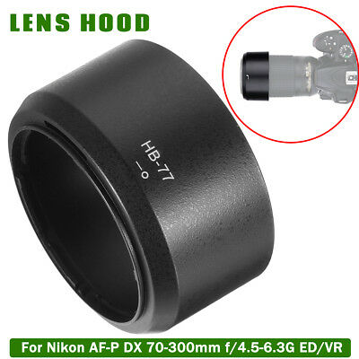 HB-77 Camera Lens Hood For Nikon AF-P DX NIKKOR 70-300mm f/4.5-6.3G ED