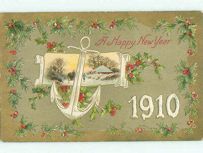 1910 new year NAUTICAL THEME - SHIP BOAT ANCHOR AND EMBOSSED ICY NUMERALS k5166