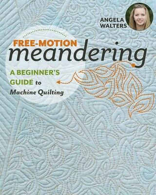 Free -Motion Meandering Softcover Book - Angela Walters