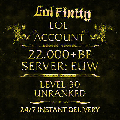 League of Legends Account 22000+ BE IP LOL Smurf Acc EUW Level 30+ Unranked 22k+