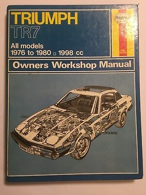 Triumph Tr7 Fixed Head & Drophead Car Haynes Owners Workshop Manual 1976-1980