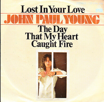 """7"""" JOHN PAUL YOUNG: Lost In Your Love"""