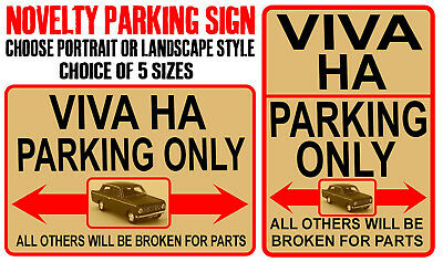 VIVA HA PARKING ONLY metal SIGN NOTICE classic Vauxhall car novelty gift plaque