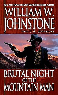 Brutal Night Of The Mountain Man by William W. Johnstone (Paperback, 2016)