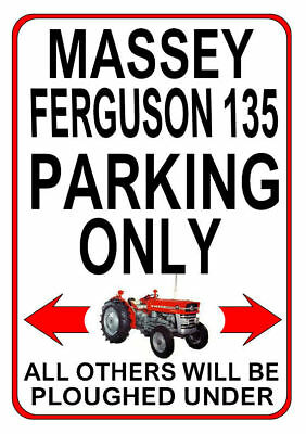 MASSEY FERGUSON 135 PARKING ONLY metal SIGN / NOTICE classic tractor gft plaque