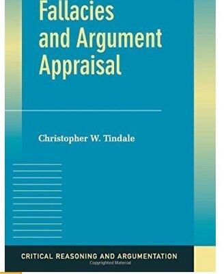 Christopher W. Tindale Fallacies and Argument Appraisal