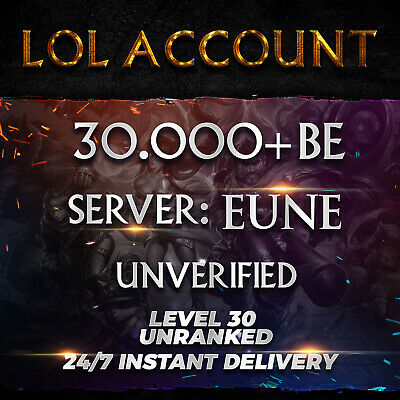 League of Legends Account EUNE LOL Smurf 30000 BE IP Unranked Level 30 PC