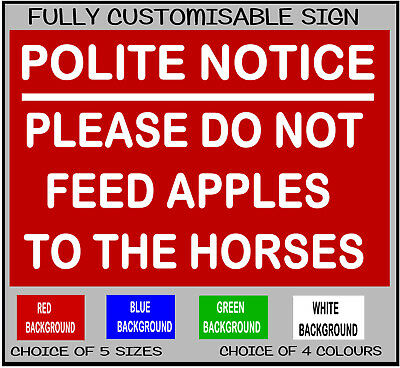 PLEASE DO NOT FEED APPLES TO THE HORSES Customised METAL SIGN NOTICE horse