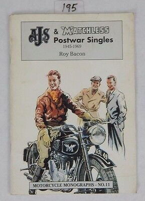 AJS & Matchless Postwar Singles 1945-1969 Monographs by Roy Bacon # 11 RARE Vtg