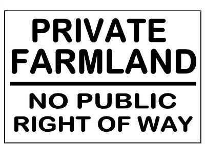 METAL SIGN ≈ PRIVATE FARMLAND NO RIGHT OF WAY ≈ warning utility farm land notice