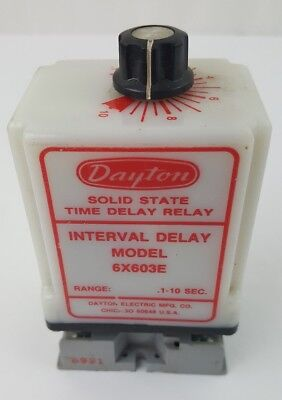 Dayton Solid State Time Delay Relay 6X603E Interval Delay Model .1-10 Seconds