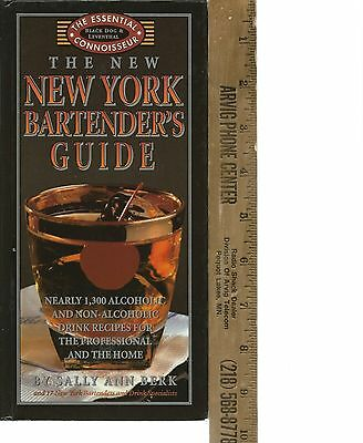 Bartender's Guide, NY Almost 1,300 Recipes For  Alcoholic & Non Alcoholic 1997