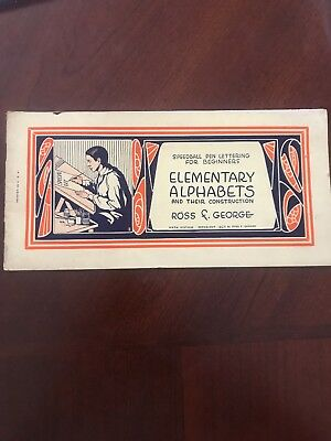 Speedball Elementary Alphabets Ross George 5th Edition 1927 Printed in USA
