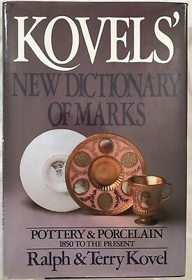 Kovels' New Dictionary of MARKS: Pottery & Porcelain from 1850 by Kovel (1986)