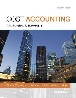 US STUDENT EDITION! Cost Accounting by Horngren Datar  Rajan HARDCOVER 15th Ed.
