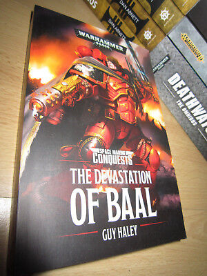 Guy Haley THE DEVASTATION OF BAAL PB MINT Warhammer 40K  Space Marine Conquests