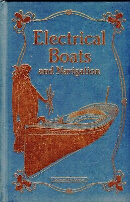 Electrical Boats and Navigation (1894) by T.C. Martin & J. Sachs