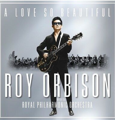 Roy Orbison and the Royal Philharmonic Orchestra - A Love So Beautiful NEW CD