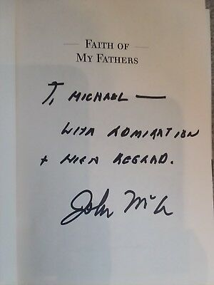 """SEN. JOHN MCCAIN SIGNED book """"FAITH OF MY FATHERS"""" - a MUST HAVE!!!"""