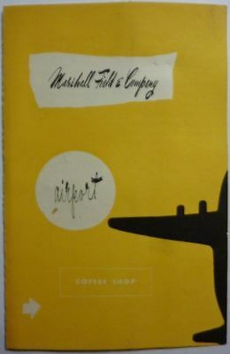 Vintage rare 1950 Marshall Field & Co. Airport Coffee Shop Menu misty mints !!!!