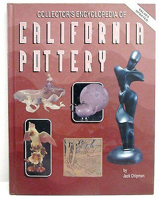 Jack Chipman Collectors Encyclopedia of CALIFORNIA POTTERY - HB