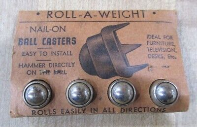 Vintage Roll-A-Weight Nail On Ball Casters  Ball Caster Products Original Pkg >