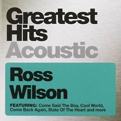 Ross Wilson - Greatest Hits Acoustic CD 2012 NEW/SEALED Mondo Rock Daddy Cool