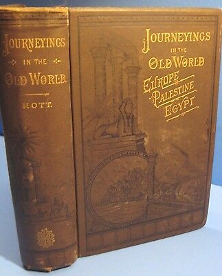 RARE 1884 JOURNEYS EGYPT PALESTINE EUROPE IRELAND TURKEY SYRIA HOLY LAND maps $$