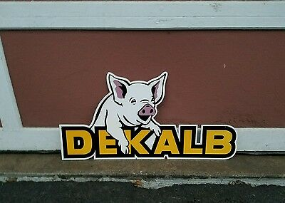 Die cut Dekalb pig sign corn Flying Ear   Farm Seed Feed Gas Oil Barn