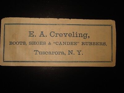 Antique Advertisement E A Creveling Tuscarora Ny Boots Shoes Candee Rubbers