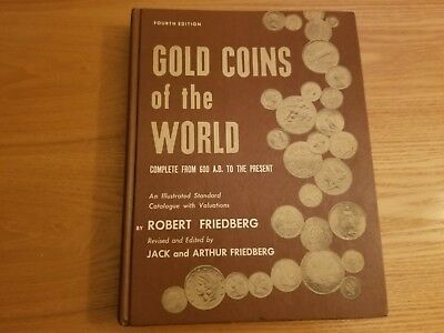 Hard Cover Book Gold Coins Of The World Robert Friedberg 1976 4Th Edition