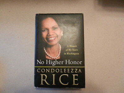 No Higher Honor-Amemoir of My Years in Washington - a signed First Edition