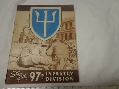 97th Infantry Division, The Story of, WW2 Booklet 1945