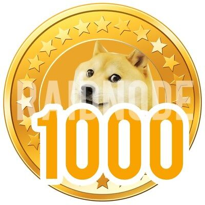 1000 Dogecoin DOGE 1K TO YOUR WALLET - MINING CONTRACT GUARANTEE!!! witin 24hour