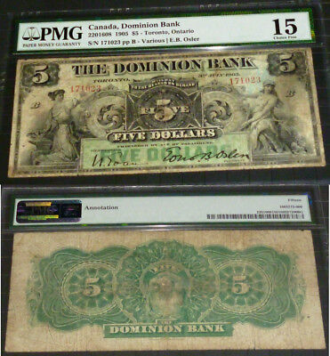 The Dominion Bank; 1905 $5 Ch # 220-16-08, Pmg 15 - 4Th Highest Pmg Grade