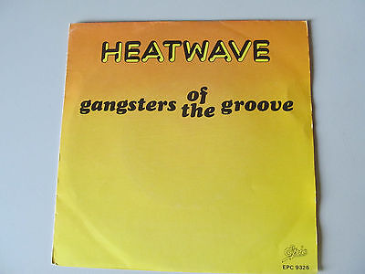 "7"" Single Heatwave - Gangsters of the groove 1980"