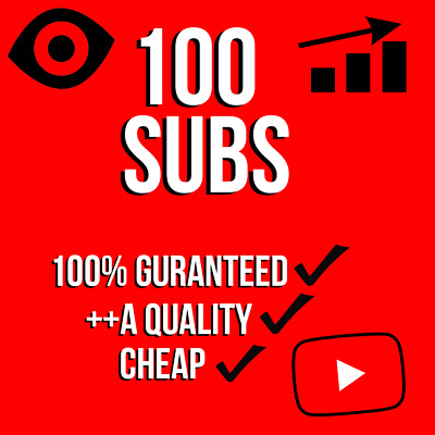 100 Youtube Subs! FAST! SAFE! CHEAP!