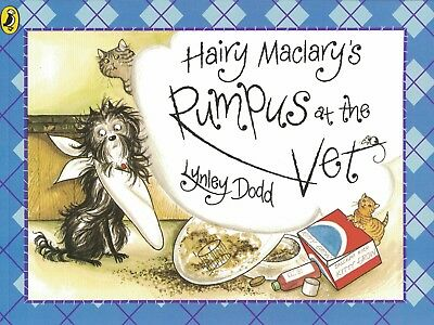 Young Children's Rhyming Picture Story Book: Hairy Maclary's Rumpus At The Vet