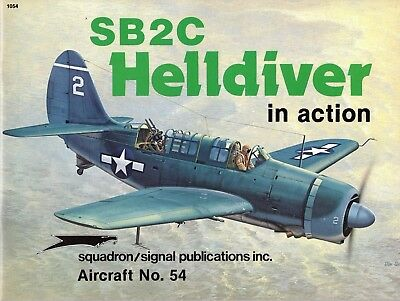 SB2C Helldiver in action SQUADRON/SIGNAL Aircraft Nr. 54