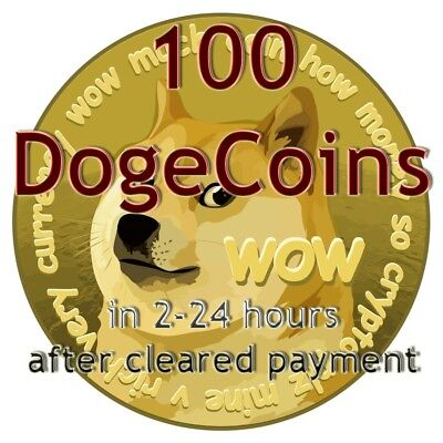 100 DOGE (DogeCoin). From 2 to 24 hrs delivery to Your DogeCoin wallet.